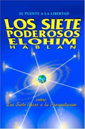 9789962801047-9962801044-Los Siete Poderosos Elohim hablan: Sobre los siete pasos a la precipitación (Spanish Edition)