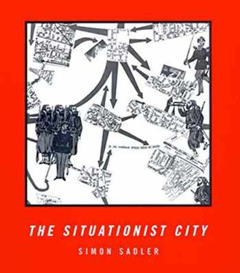 9780262692250-0262692252-The Situationist City (The MIT Press)