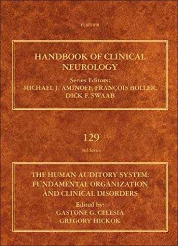 9780444626301-0444626301-The Human Auditory System: Fundamental Organization and Clinical Disorders (Volume 129) (Handbook of Clinical Neurology, Volume 129)