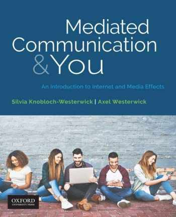 9780190925659-0190925655-Mediated Communication & You: An Introduction to Internet & Media Effects