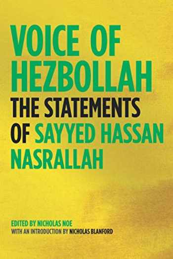 9781844671533-1844671534-Voice of Hezbollah: The Statements of Sayyed Hassan Nasrallah