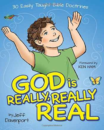 9780892217380-0892217383-God is Really, Really Real: 30 Easily Taught Bible Doctrines