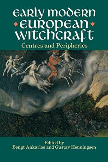 9780198203889-0198203888-Early Modern European Witchcraft: Centres and Peripheries (Clarendon Paperbacks)