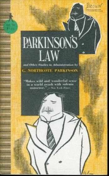 9780395083734-0395083737-Parkinson's Law, and Other Studies in Administration
