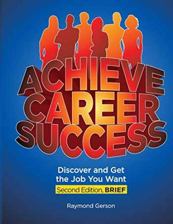 9780984136483-0984136487-Achieve Career Success, 2e, Brief