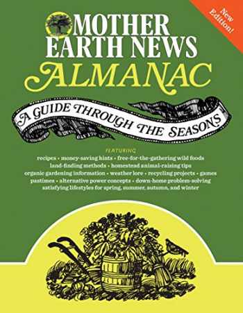 9780760349854-0760349851-Mother Earth News Almanac: A Guide Through the Seasons