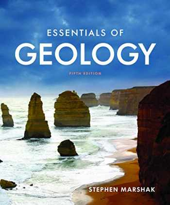 9780393263398-0393263398-Essentials of Geology (Fifth Edition)
