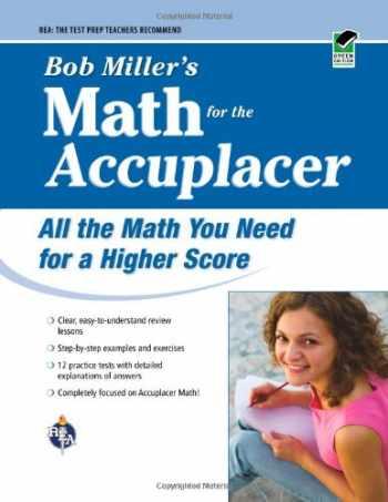 9780738606736-0738606731-ACCUPLACER®: Bob Miller's Math Prep (College Placement Test Preparation)