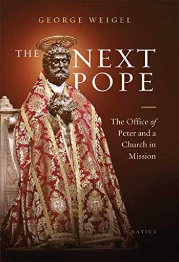 9781621644330-1621644332-The Next Pope: The Office of Peter and a Church in Mission