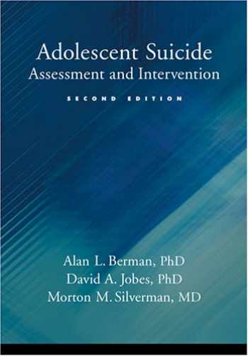 9781591471936-1591471931-Adolescent Suicide: Assessment and Intervention