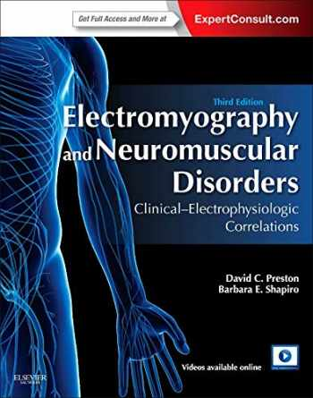 9781455726721-1455726729-Electromyography and Neuromuscular Disorders: Clinical-Electrophysiologic Correlations (Expert Consult - Online and Print)