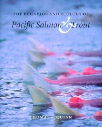 9780295984377-0295984376-The Behavior and Ecology of Pacific Salmon and Trout