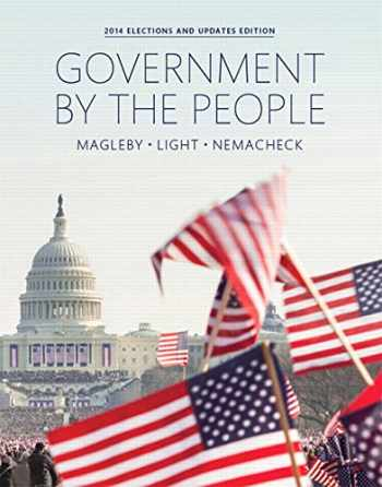 9780133914689-0133914682-Government By the People, 2014 Elections and Updates Edition (25th Edition)