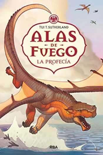 9788427208711-8427208715-Alas de fuego 1. La profecía. (FICCIÓN KIDS) (Spanish Edition)