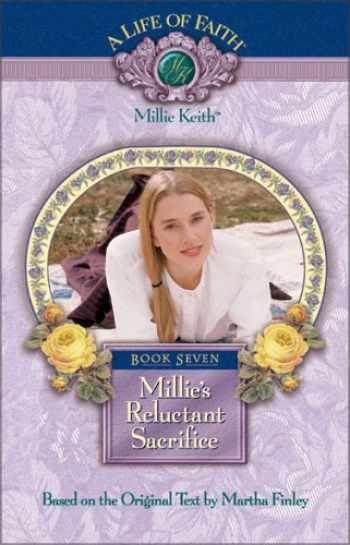 9781928749158-1928749151-Millie's Reluctant Sacrifice, Book 7