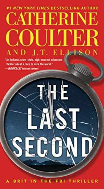 9781501138232-1501138235-The Last Second (6) (A Brit in the FBI)