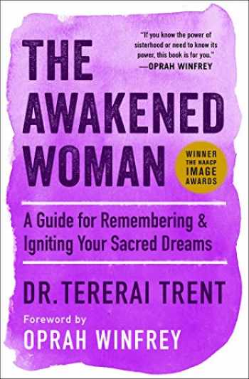 9781501145674-1501145673-The Awakened Woman: A Guide for Remembering & Igniting Your Sacred Dreams