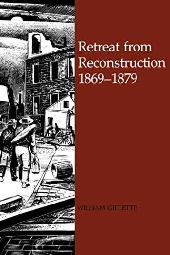 9780807110065-080711006X-Retreat from Reconstruction, 1869--1879