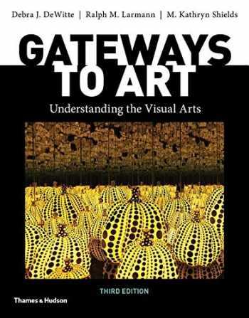 9780500841150-0500841152-Gateways to Art (Third Edition)