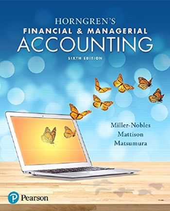 9780134486833-0134486838-Horngren's Financial & Managerial Accounting (6th Edition)