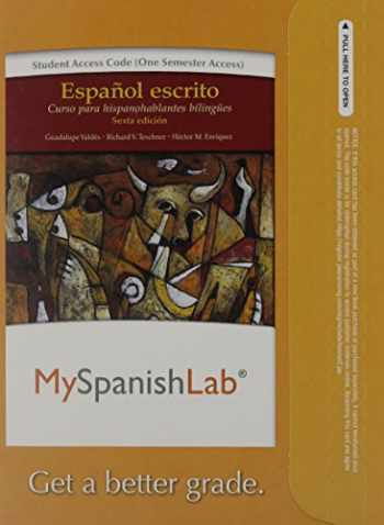 9780205977987-0205977987-Mylab Spanish Without Pearson Etext -- Access Card -- For Español Escrito: Curso Para Hispanohablantes Bilingües (One Semester Access)