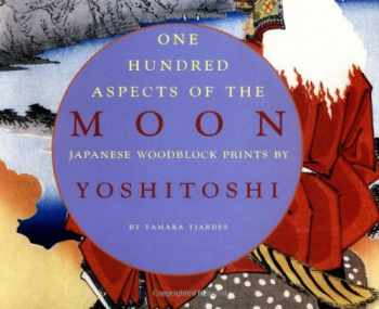 9780890134382-0890134383-One Hundred Aspects of the Moon: Japanese Woodblock Prints by Yoshitoshi: Japanese Woodblock Prints by Yoshitoshi