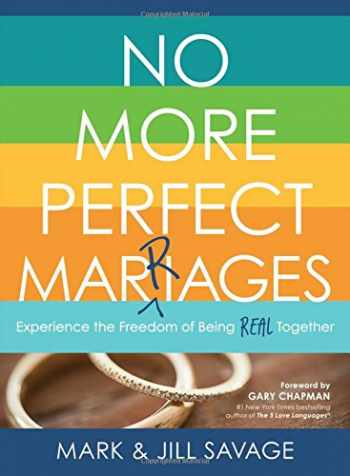 9780802414939-0802414931-No More Perfect Marriages: Experience the Freedom of Being Real Together