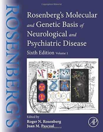 9780128139554-0128139552-Rosenberg's Molecular and Genetic Basis of Neurological and Psychiatric Disease: Volume 1