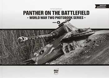 9789638962355-9638962356-Panther on the Battlefield, Volume 1 (World War Two Photobook Series) (English and Hungarian Edition)