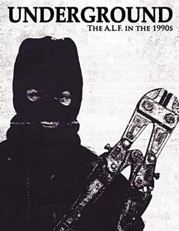 9780984284443-0984284443-Underground: The Animal Liberation Front in the 1990s, Collected Issues of the A.L.F. Supporters Group Magazine