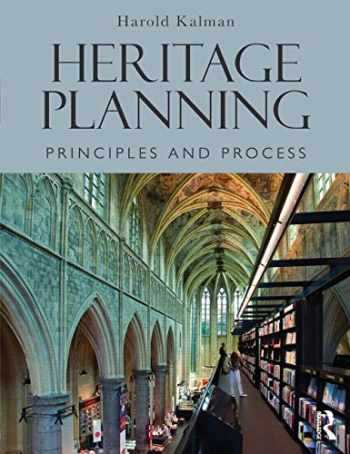 9781138017924-1138017922-Heritage Planning: Principles and Process