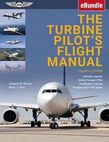 9781619548824-1619548828-The Turbine Pilot's Flight Manual: eBundle