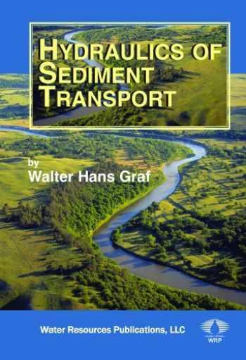 9781887201575-1887201572-Hydraulics of Sediment Transport