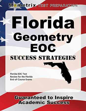9781630946227-1630946222-Florida Geometry EOC Success Strategies Study Guide: Florida EOC Test Review for the Florida End-of-Course Exams