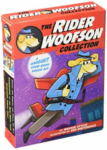 9781481476768-1481476769-The Rider Woofson Collection: The Case of the Missing Tiger's Eye; Something Smells Fishy; Undercover in the Bow-Wow Club; Ghosts and Goblins and Ninja, Oh My!