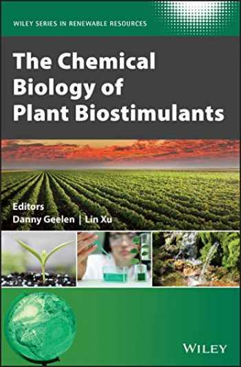 9781119357193-1119357195-The Chemical Biology of Plant Biostimulants (Wiley Series in Renewable Resource)