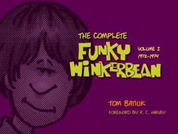 9781606351123-1606351125-The Complete Funky Winkerbean, Volume 1, 1972-1974