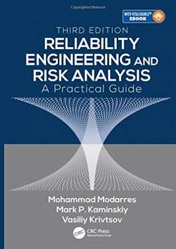 9781498745871-1498745873-Reliability Engineering and Risk Analysis: A Practical Guide, Third Edition