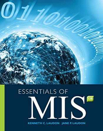 9780134238241-0134238249-Essentials of MIS (12th Edition)