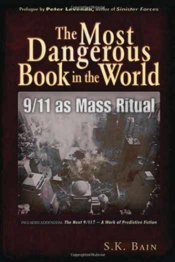 9781937584177-1937584178-The Most Dangerous Book in the World: 9/11 as Mass Ritual