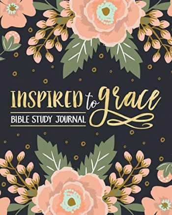 9781640016828-1640016821-Inspired To Grace Bible Study Journal
