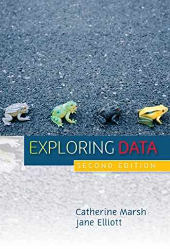 9780745622835-0745622836-Exploring Data: An Introduction to Data Analysis for Social Scientists