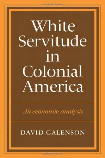 9780521273794-052127379X-White Servitude in Colonial America: An economic analysis