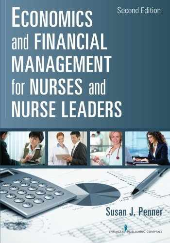 9780826110497-0826110495-Economics and Financial Management for Nurses and Nurse Leaders: Second Edition
