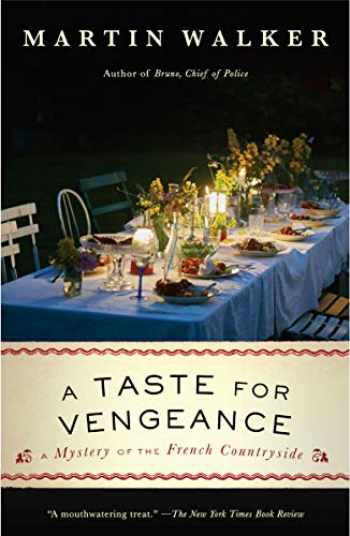 9780525435716-0525435719-A Taste for Vengeance: A Mystery of the French Countryside (Bruno, Chief of Police Series)