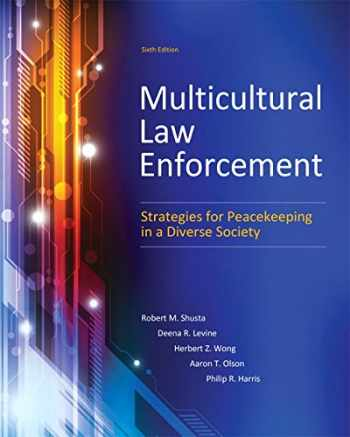 9780133483307-0133483304-Multicultural Law Enforcement: Strategies for Peacekeeping in a Diverse Society (6th Edition)