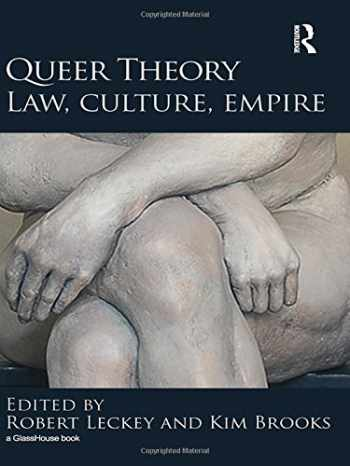 9780415572286-0415572282-Queer Theory: Law, Culture, Empire (Glasshouse Book)