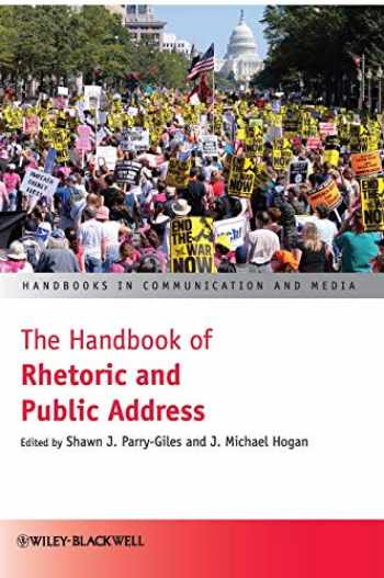 9781405178136-1405178132-The Handbook of Rhetoric and Public Address