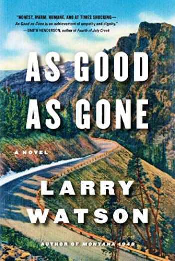 9781616206956-1616206950-As Good as Gone: A Novel