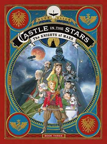 9781250206800-1250206804-Castle in the Stars: The Knights of Mars (Castle in the Stars, 3)